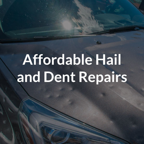 affordable hail and dent repairs